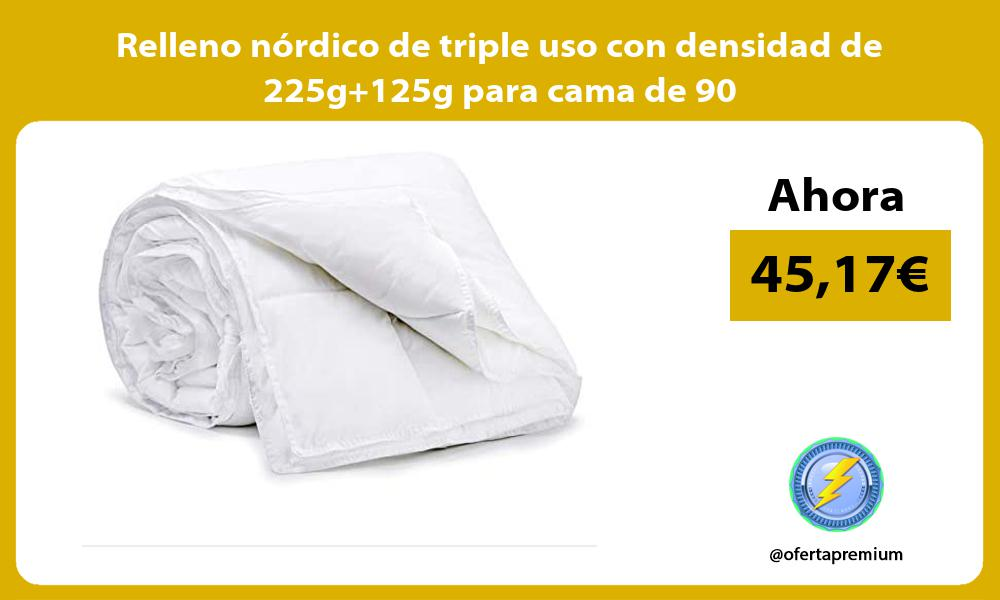 Relleno nordico de triple uso con densidad de 225g125g para cama de 90