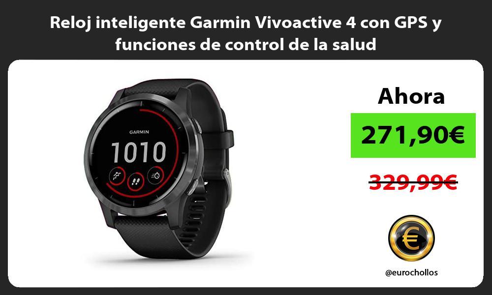 Reloj inteligente Garmin Vivoactive 4 con GPS y funciones de control de la salud