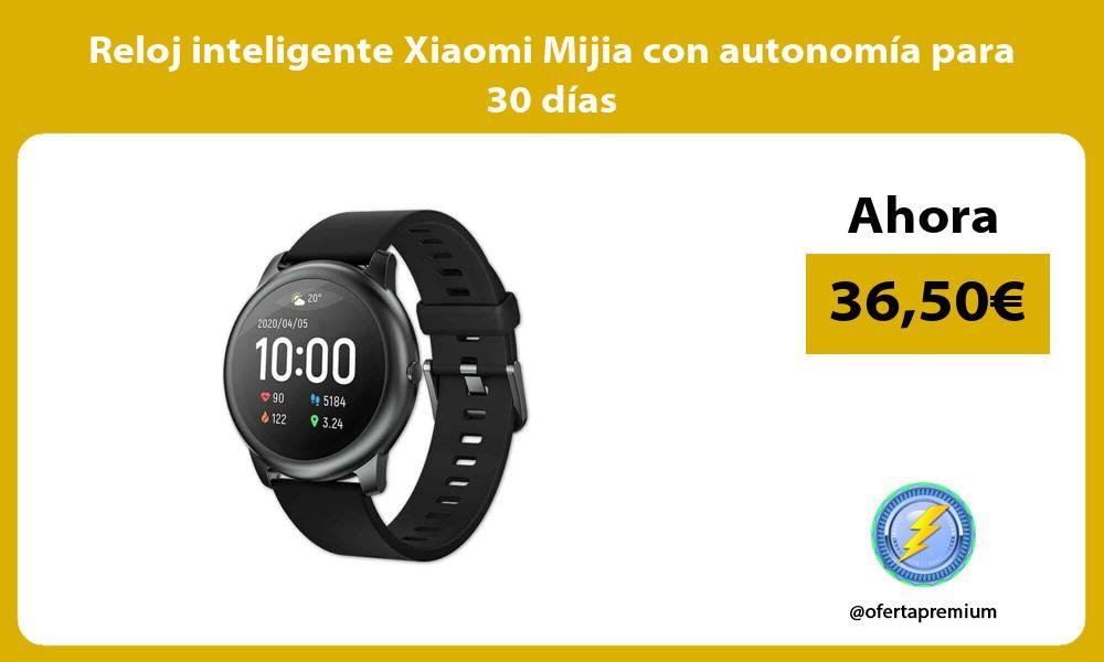 Reloj inteligente Xiaomi Mijia con autonomia para 30 dias