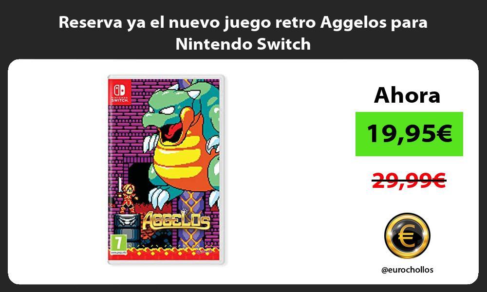 Reserva ya el nuevo juego retro Aggelos para Nintendo Switch
