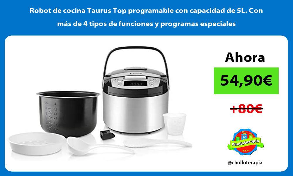Robot de cocina Taurus Top programable con capacidad de 5L Con mas de 4 tipos de funciones y programas especiales