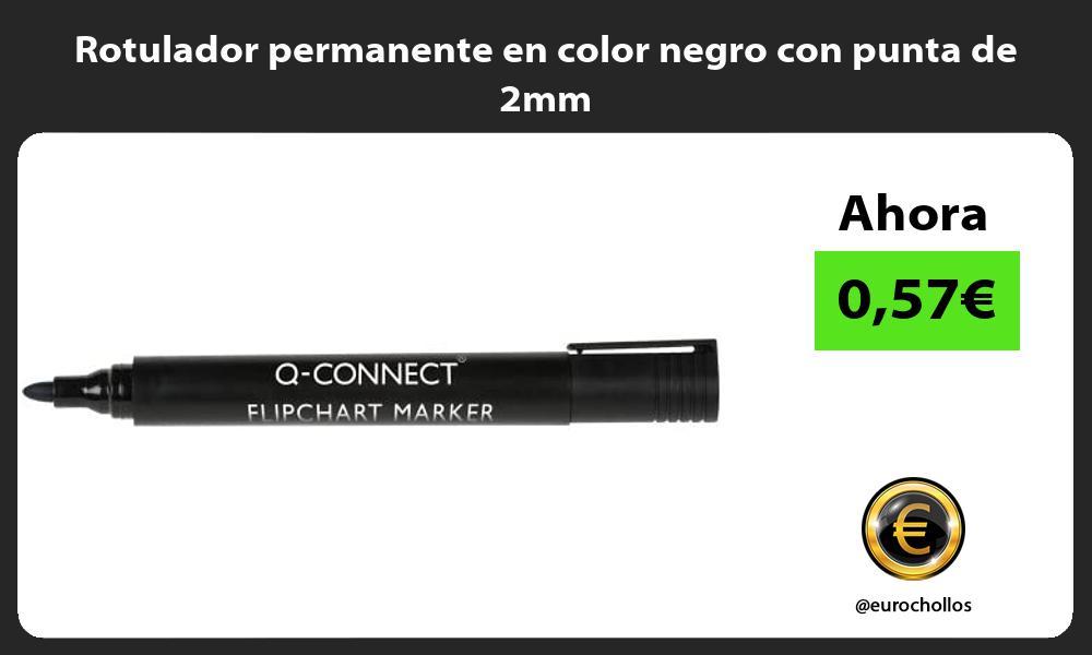 Rotulador permanente en color negro con punta de 2mm