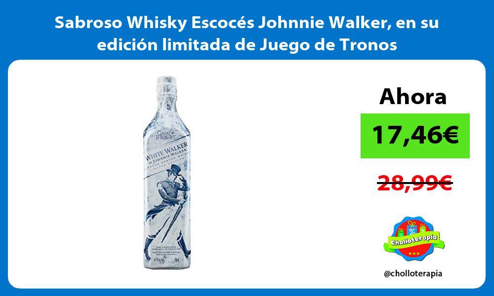 Sabroso Whisky Escoces Johnnie Walker en su edicion limitada de Juego de Tronos