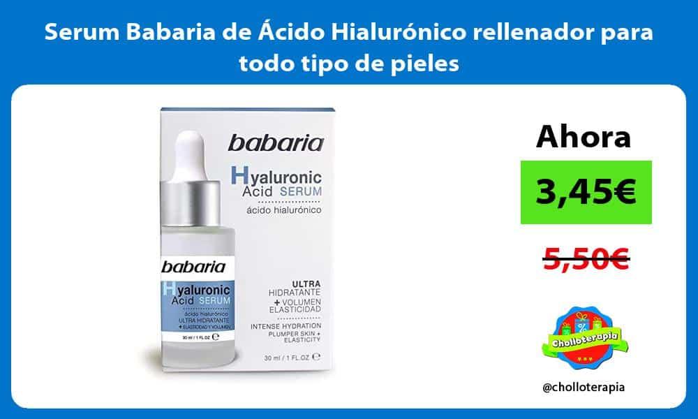 Serum Babaria de Ácido Hialurónico rellenador para todo tipo de pieles