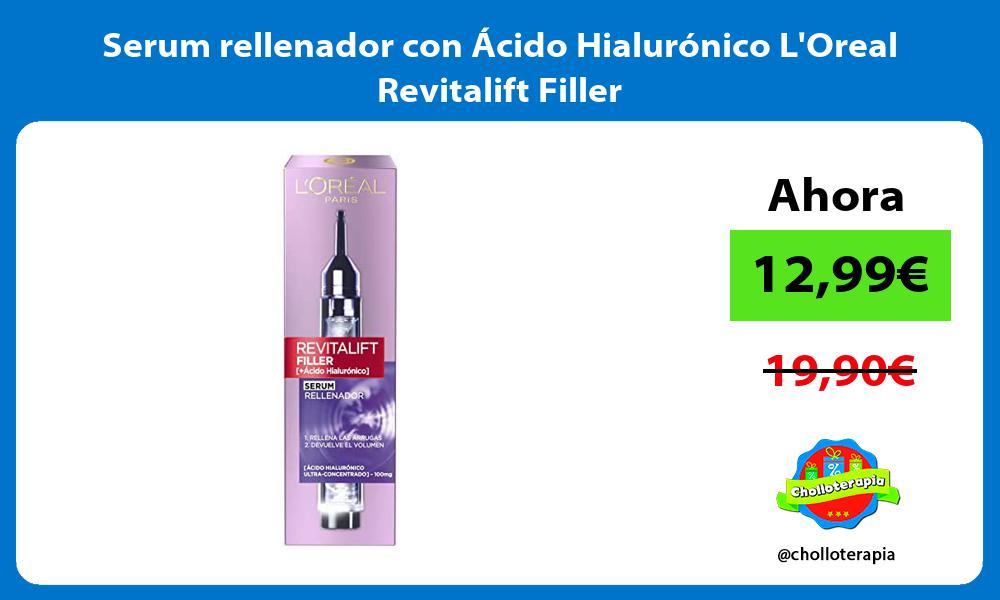 Serum rellenador con Acido Hialuronico LOreal Revitalift Filler