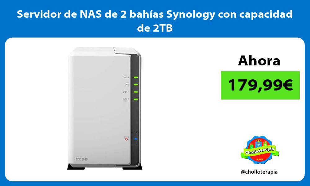 Servidor de NAS de 2 bahías Synology con capacidad de 2TB