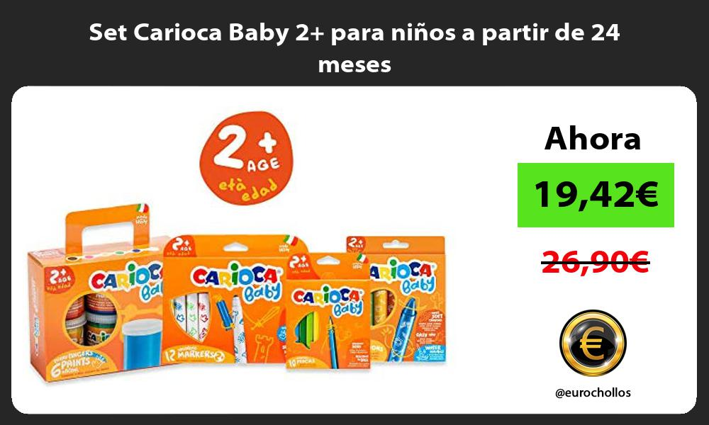 Set Carioca Baby 2 para ninos a partir de 24 meses