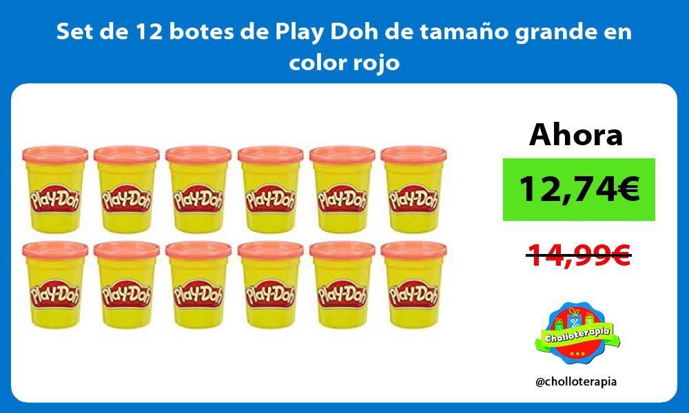 Set de 12 botes de Play Doh de tamano grande en color rojo