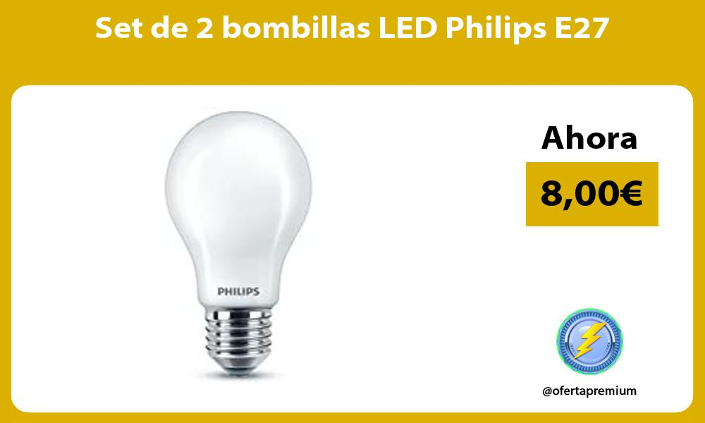 Set de 2 bombillas LED Philips E27
