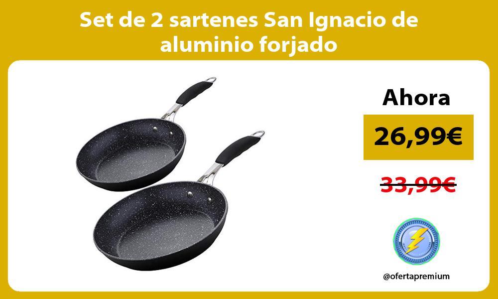 Set de 2 sartenes San Ignacio de aluminio forjado
