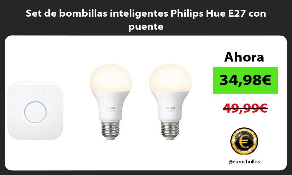Set de bombillas inteligentes Philips Hue E27 con puente