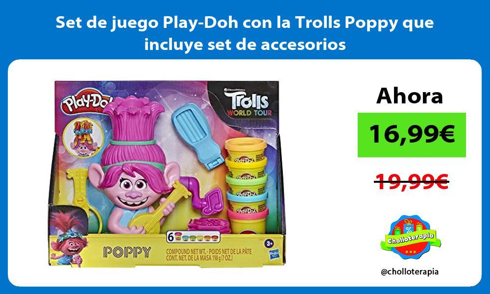 Set de juego Play Doh con la Trolls Poppy que incluye set de accesorios