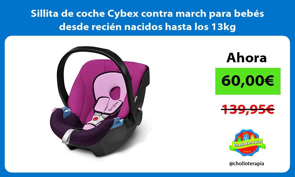 Sillita de coche Cybex contra march para bebés desde recién nacidos hasta los 13kg