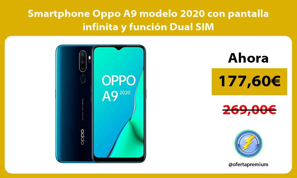 Smartphone Oppo A9 modelo 2020 con pantalla infinita y funcion Dual SIM