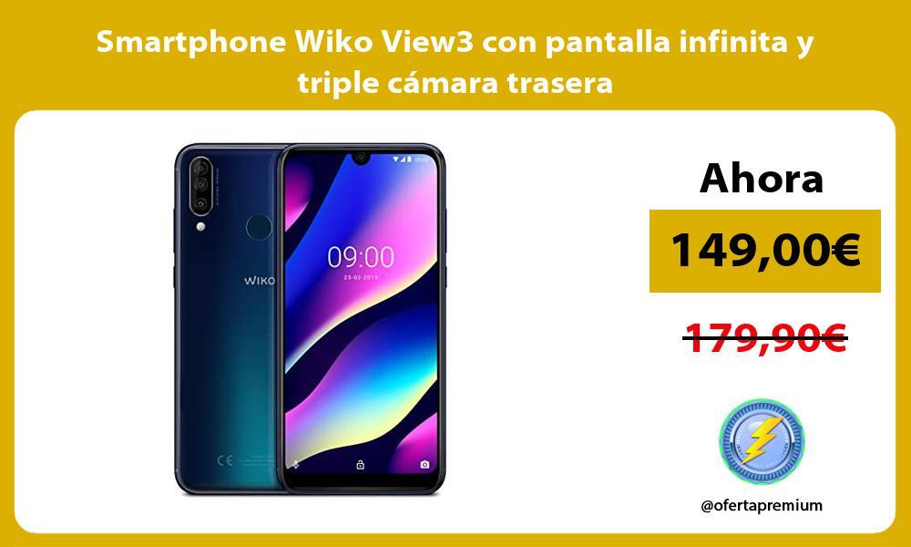 Smartphone Wiko View3 con pantalla infinita y triple cámara trasera