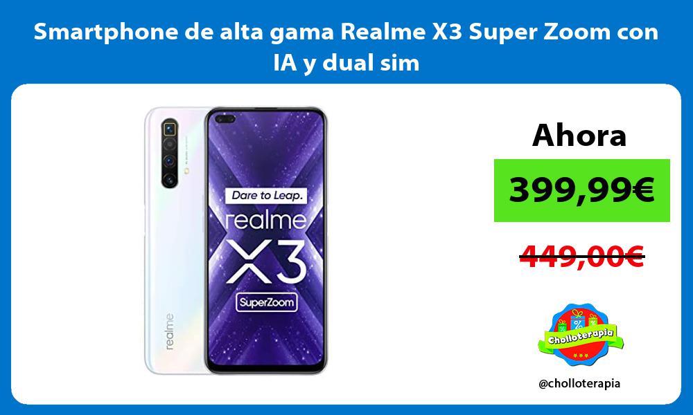 Smartphone de alta gama Realme X3 Super Zoom con IA y dual sim
