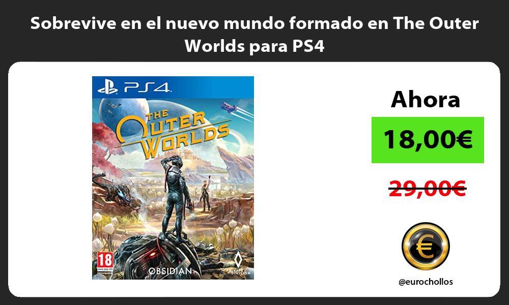 Sobrevive en el nuevo mundo formado en The Outer Worlds para PS4