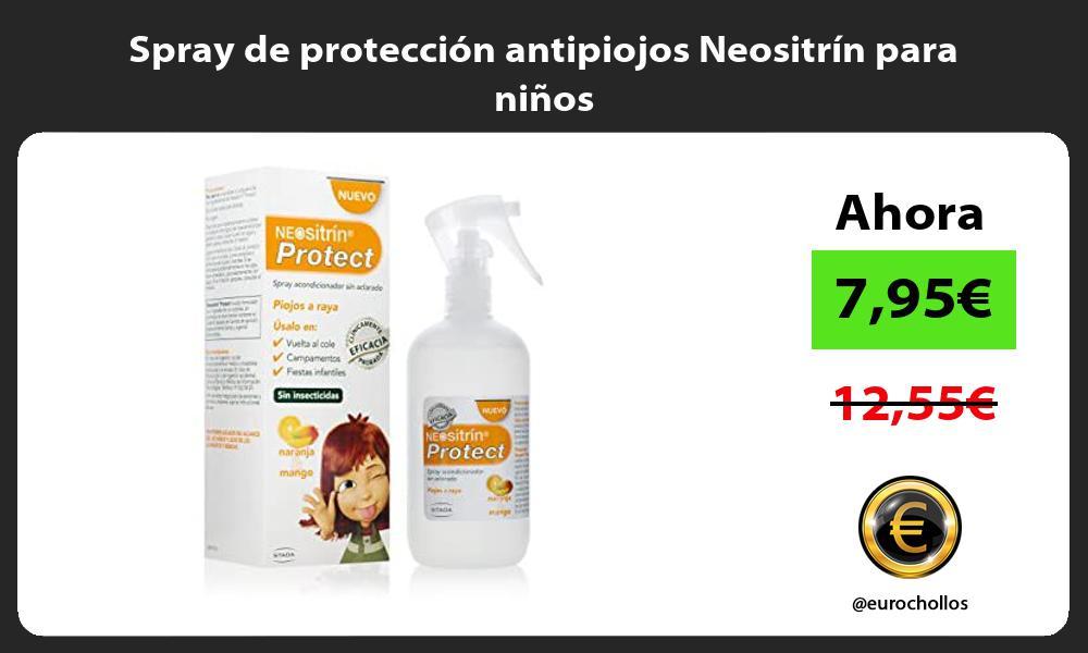 Spray de proteccion antipiojos Neositrin para ninos