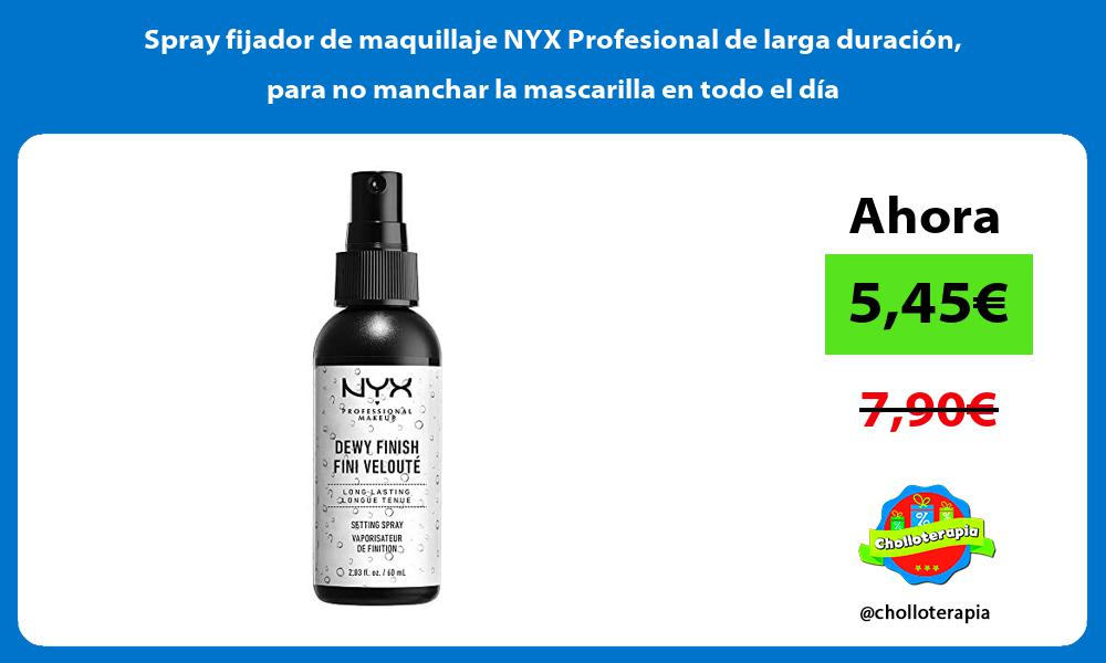Spray fijador de maquillaje NYX Profesional de larga duracion para no manchar la mascarilla en todo el dia