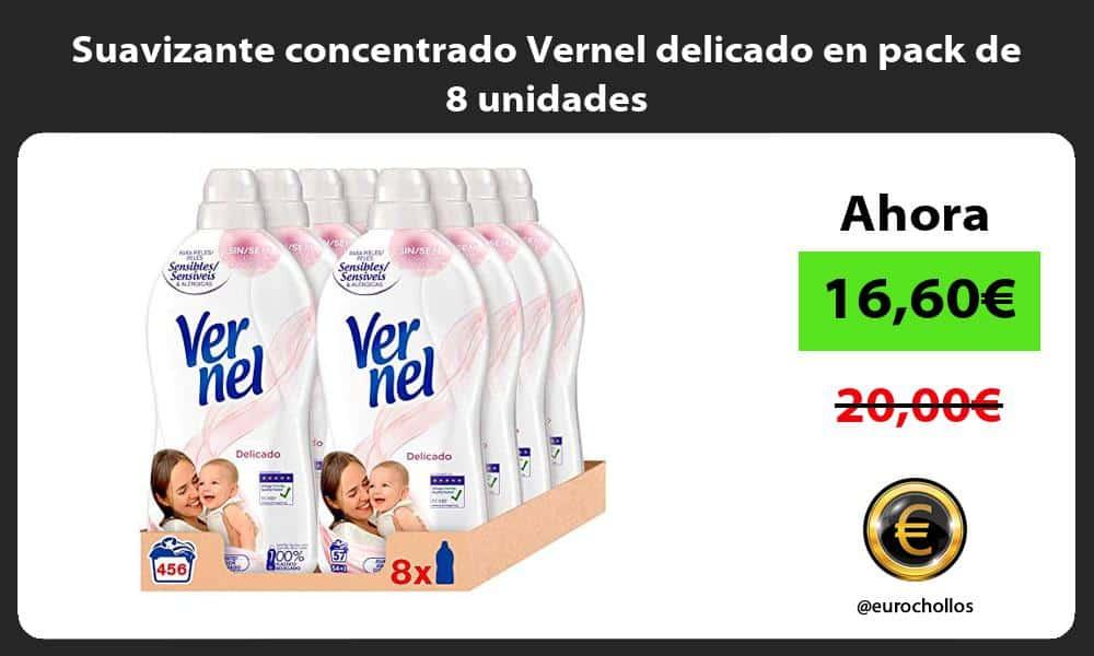 Suavizante concentrado Vernel delicado en pack de 8 unidades