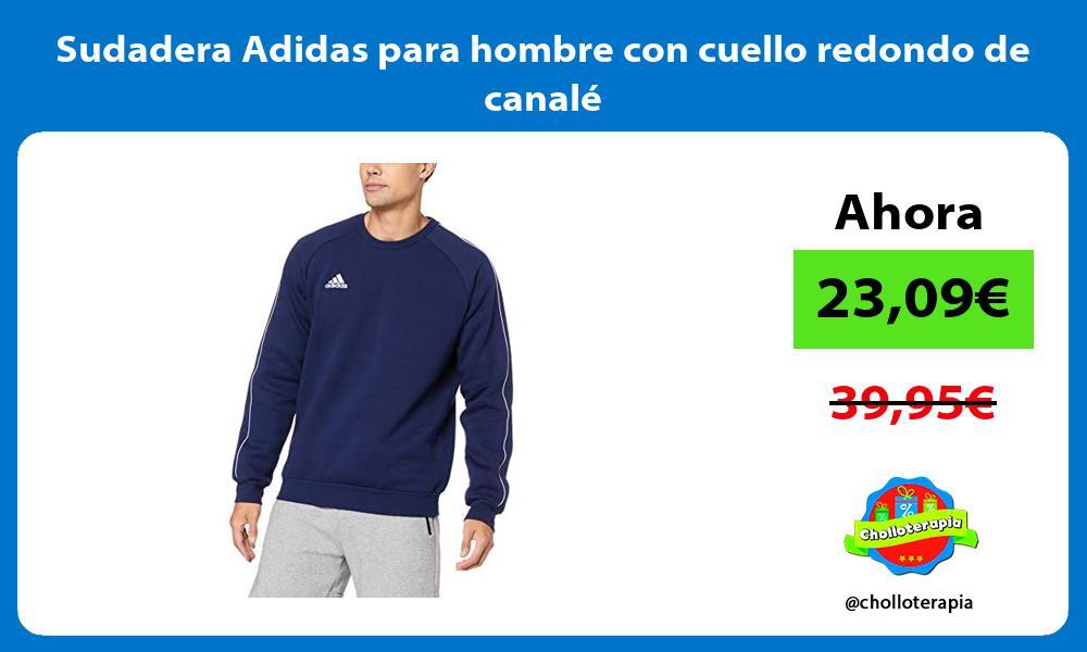 Sudadera Adidas para hombre con cuello redondo de canalé