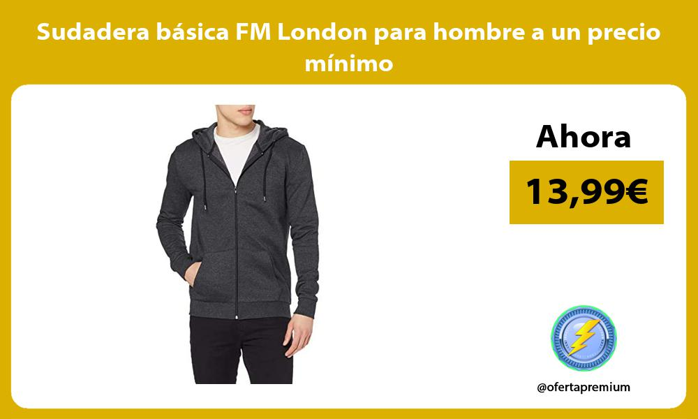Sudadera basica FM London para hombre a un precio minimo