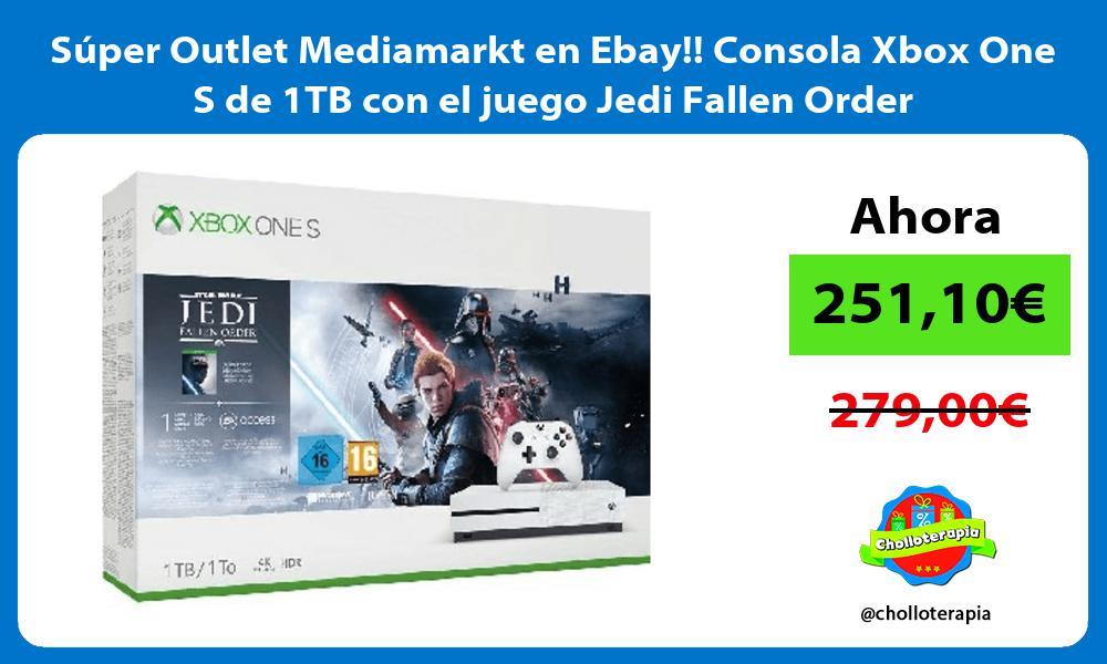 Super Outlet Mediamarkt en Ebay Consola Xbox One S de 1TB con el juego Jedi Fallen Order