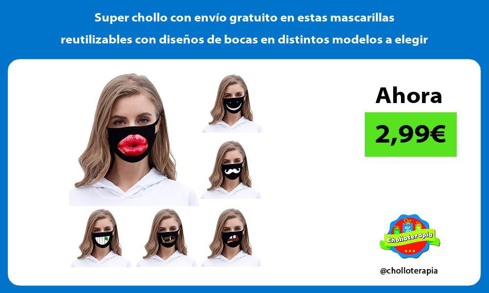 Super chollo con envío gratuito en estas mascarillas reutilizables con diseños de bocas en distintos modelos a elegir
