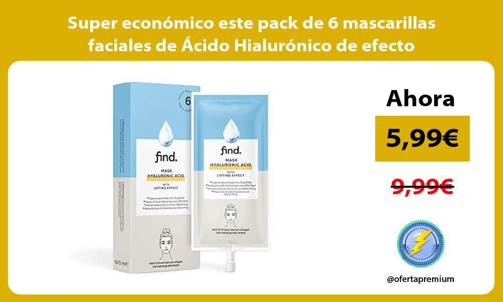 Super economico este pack de 6 mascarillas faciales de Acido Hialuronico de efecto reafirmante Find