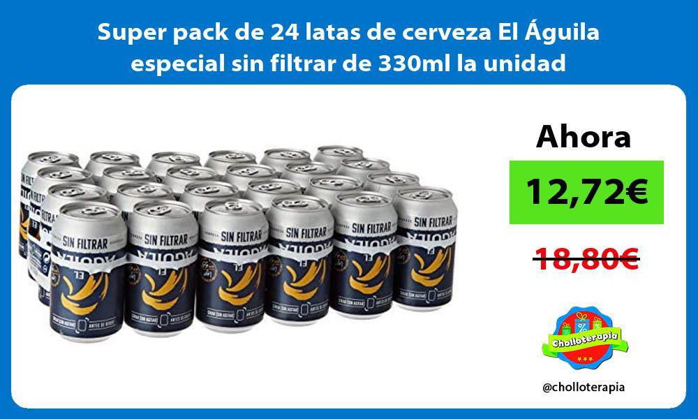 Super pack de 24 latas de cerveza El Aguila especial sin filtrar de 330ml la unidad