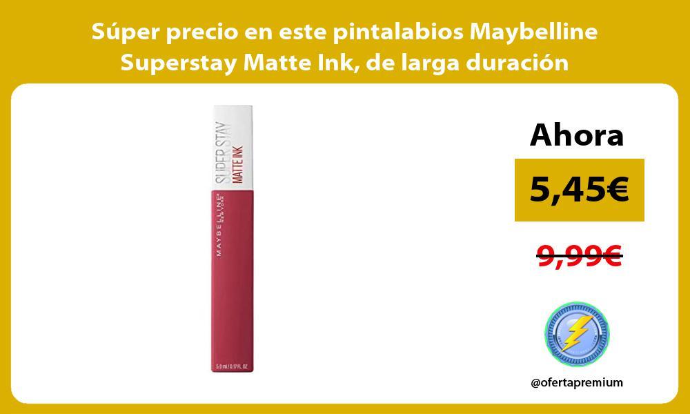 Super precio en este pintalabios Maybelline Superstay Matte Ink de larga duracion