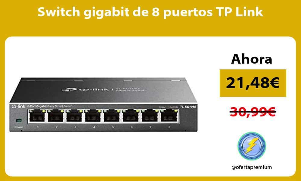 Switch gigabit de 8 puertos TP Link