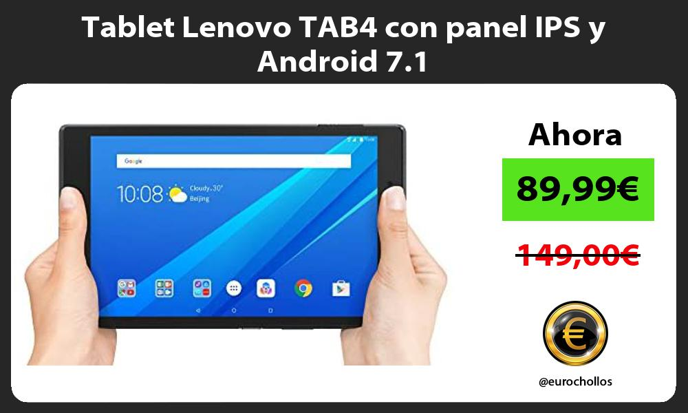 Tablet Lenovo TAB4 con panel IPS y Android 7 1