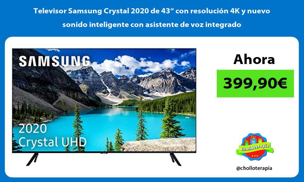 Televisor Samsung Crystal 2020 de 43 con resolucion 4K y nuevo sonido inteligente con asistente de voz integrado