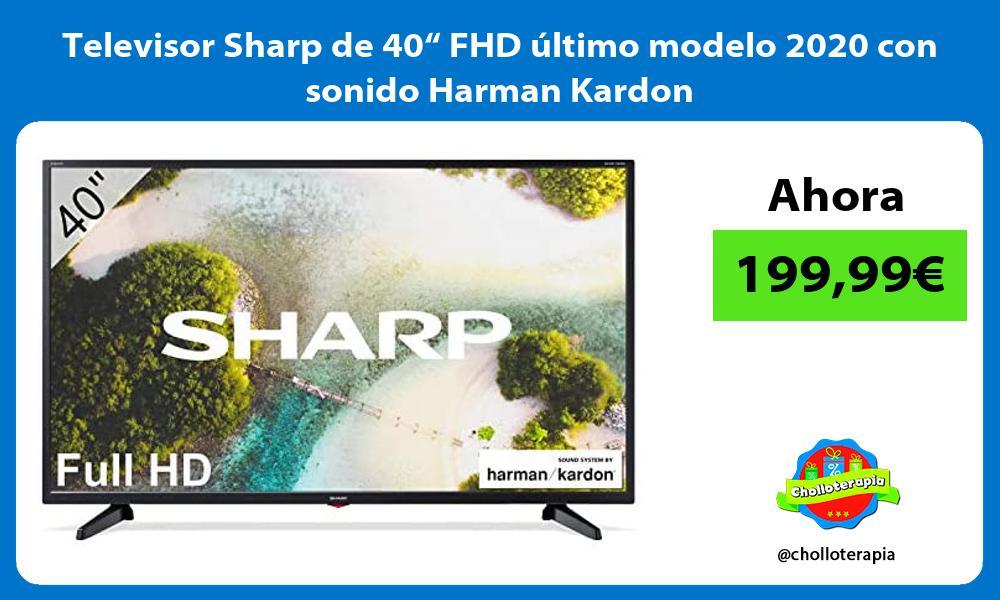 """Televisor Sharp de 40"""" FHD último modelo 2020 con sonido Harman Kardon"""