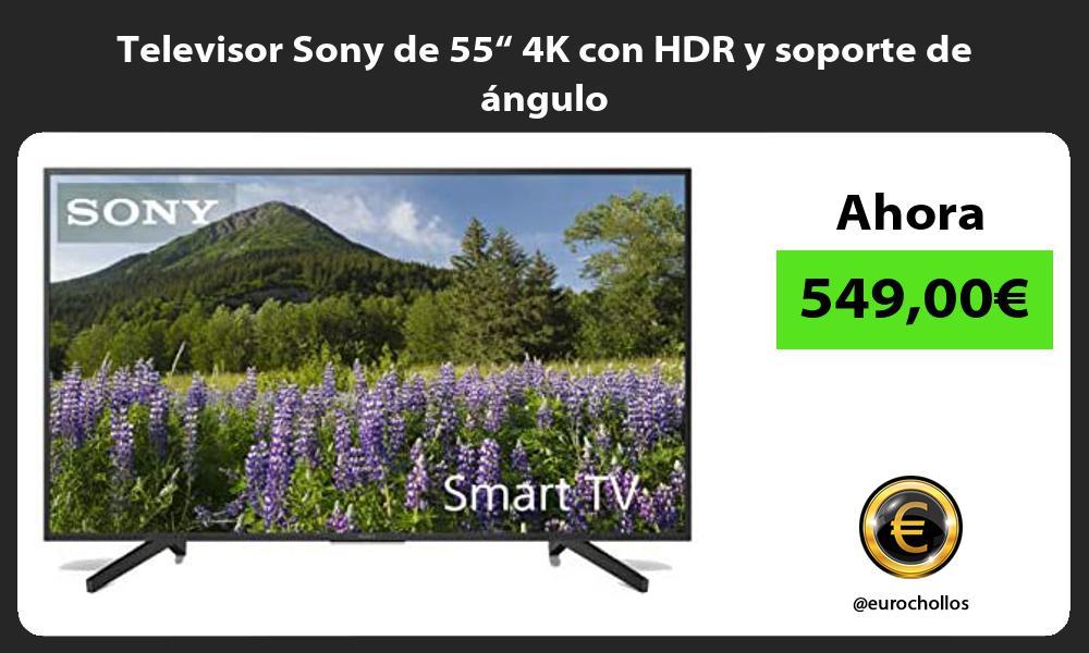 Televisor Sony de 55 4K con HDR y soporte de angulo