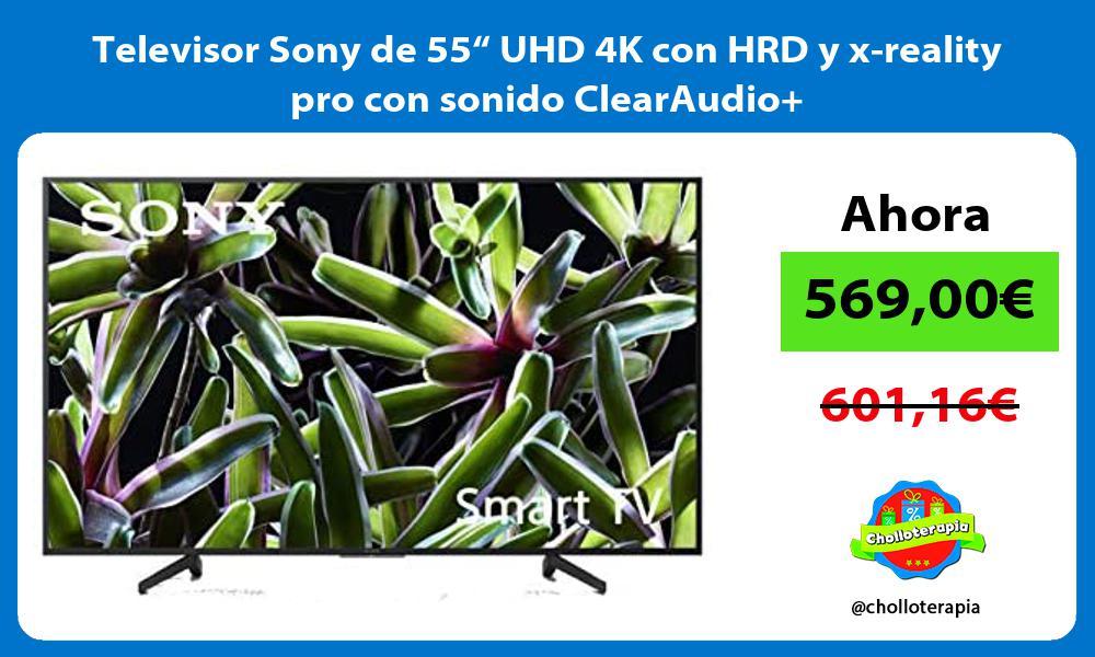 Televisor Sony de 55 UHD 4K con HRD y x reality pro con sonido ClearAudio