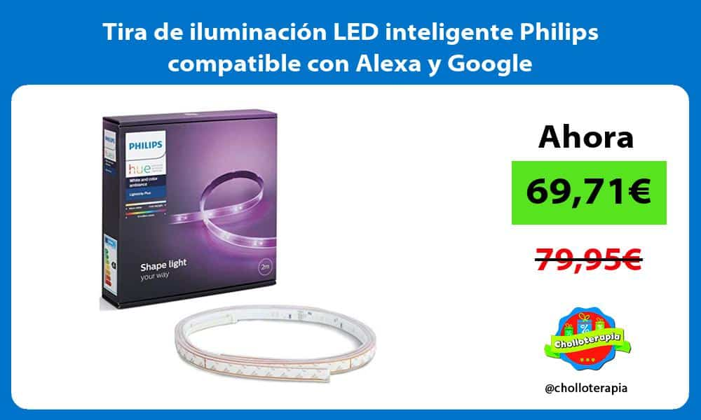 Tira de iluminación LED inteligente Philips compatible con Alexa y Google