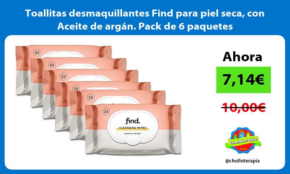 Toallitas desmaquillantes Find para piel seca con Aceite de argan Pack de 6 paquetes