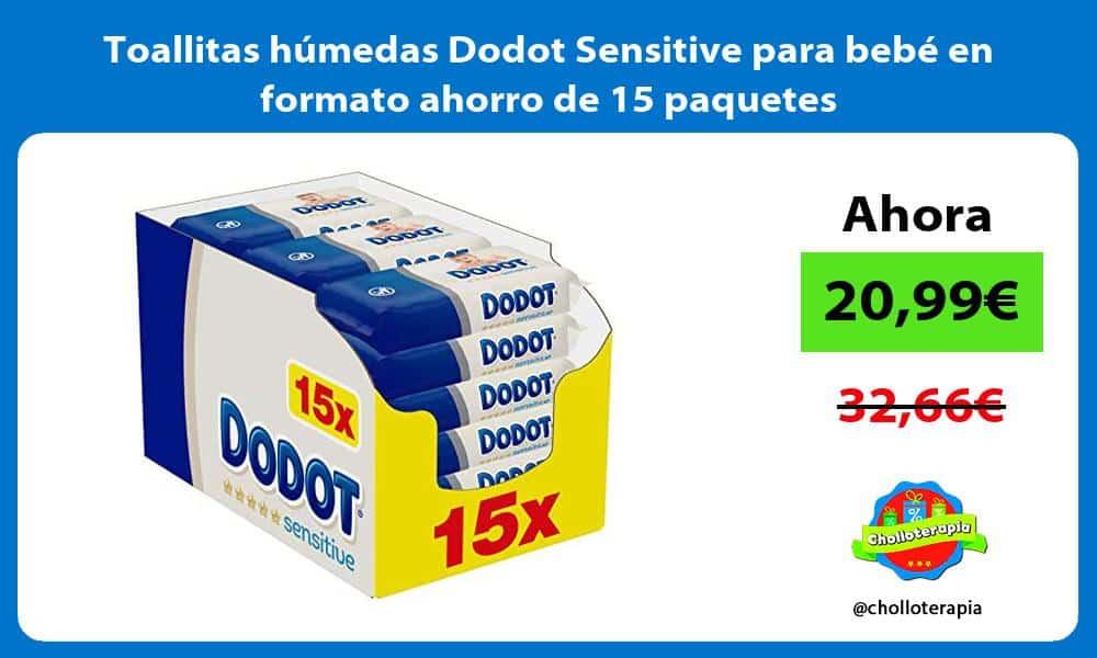 Toallitas húmedas Dodot Sensitive para bebé en formato ahorro de 15 paquetes