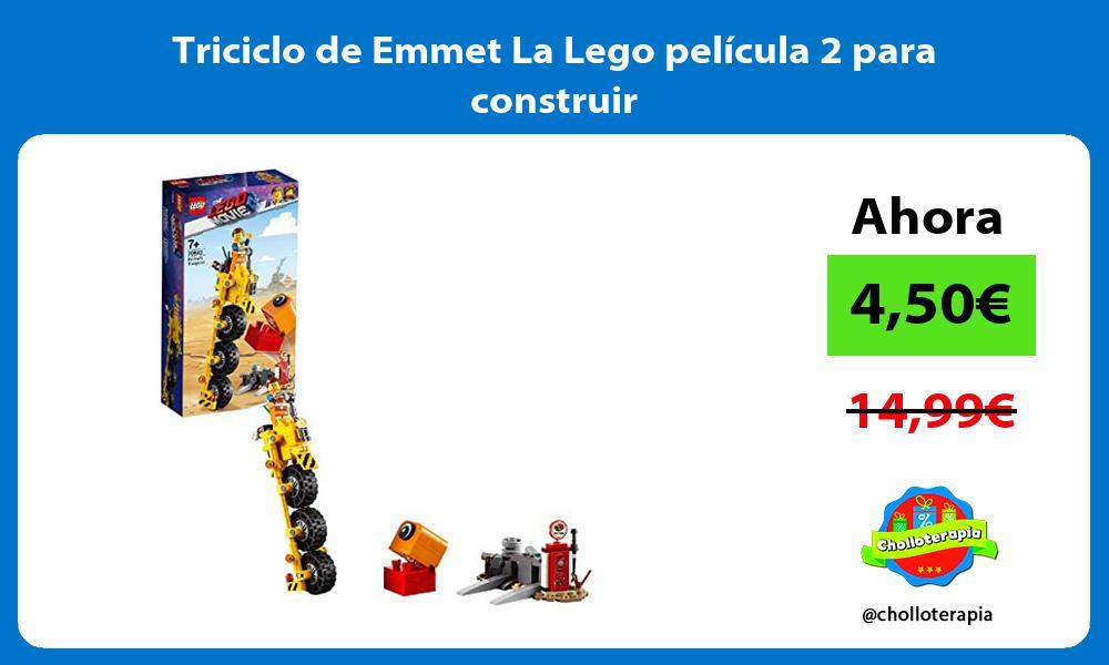 Triciclo de Emmet La Lego película 2 para construir