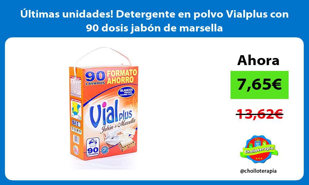 Ultimas unidades Detergente en polvo Vialplus con 90 dosis jabon de marsella