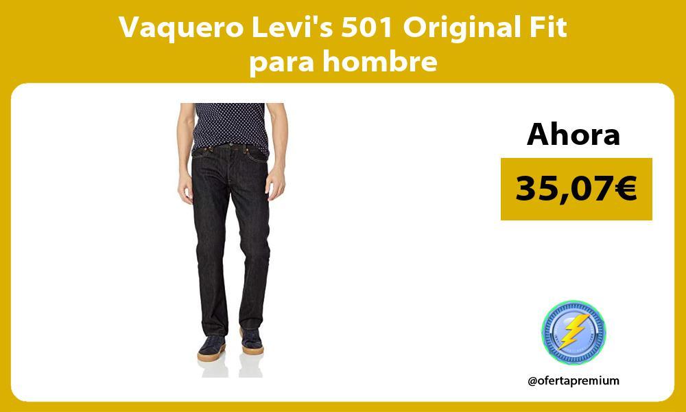 Vaquero Levis 501 Original Fit para hombre