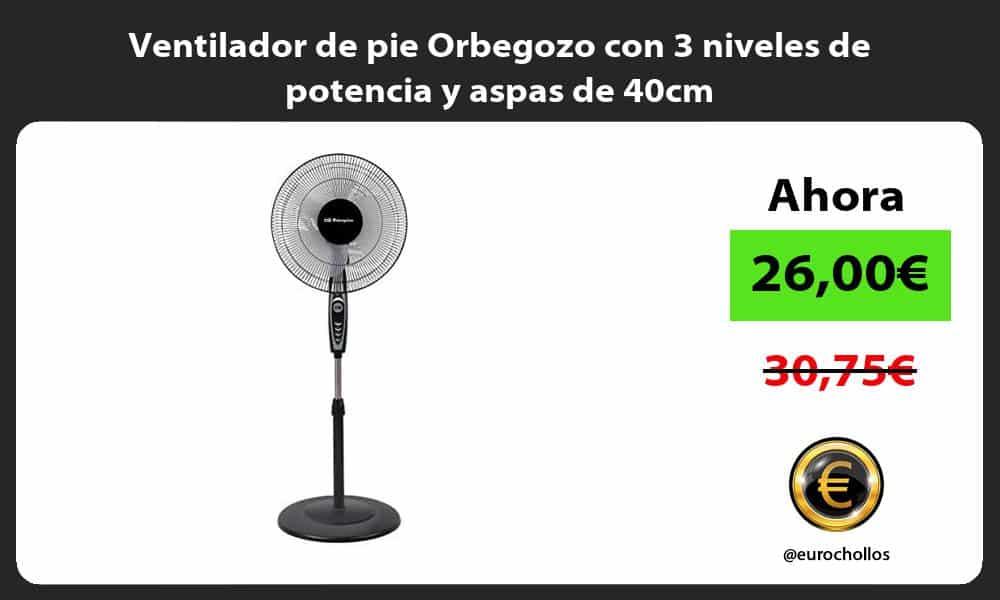 Ventilador de pie Orbegozo con 3 niveles de potencia y aspas de 40cm