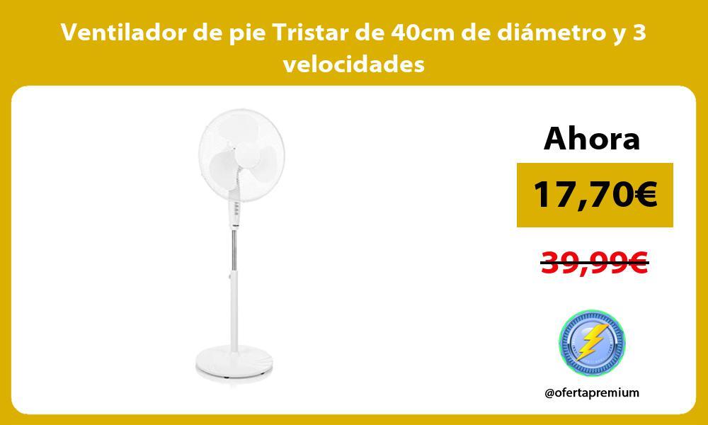 Ventilador de pie Tristar de 40cm de diametro y 3 velocidades