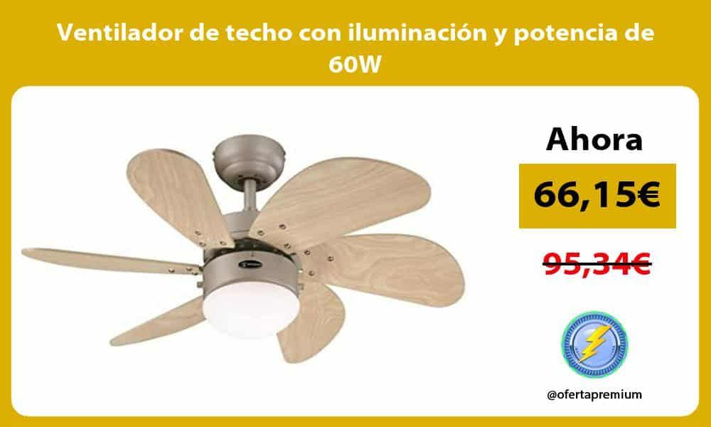 Ventilador de techo con iluminación y potencia de 60W