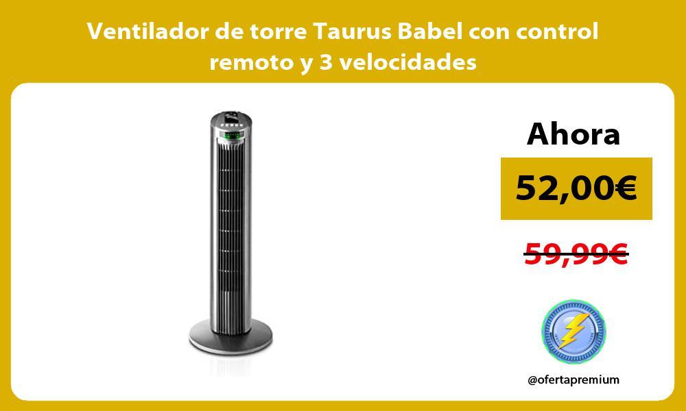 Ventilador de torre Taurus Babel con control remoto y 3 velocidades