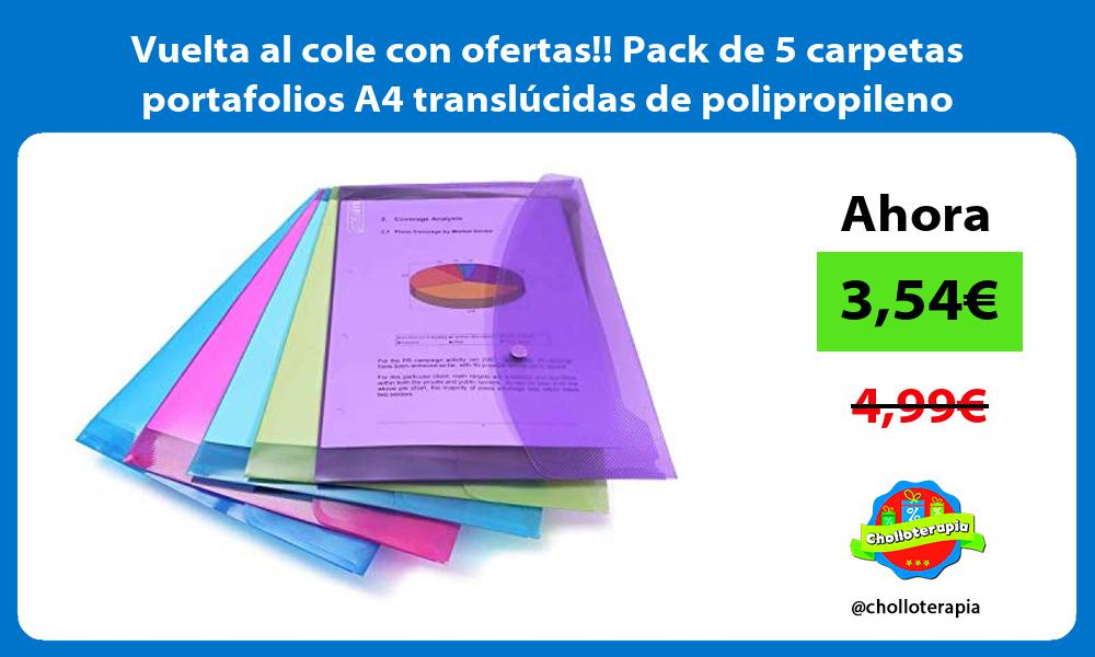 Vuelta al cole con ofertas Pack de 5 carpetas portafolios A4 translucidas de polipropileno