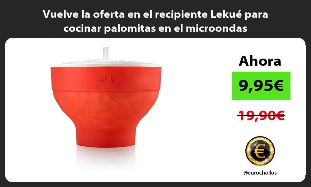 Vuelve la oferta en el recipiente Lekue para cocinar palomitas en el microondas