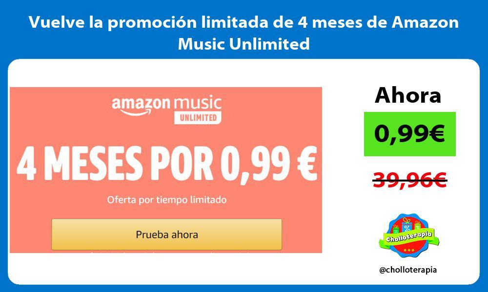 Vuelve la promocion limitada de 4 meses de Amazon Music Unlimited